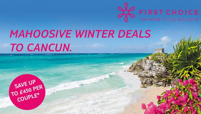 First Choice Cancun Winter Sale 2018